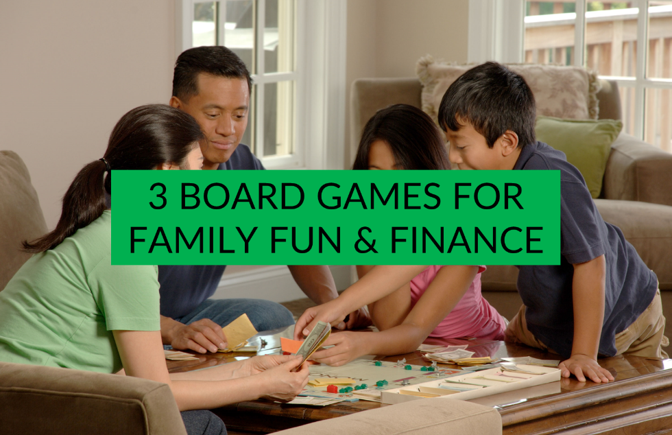 3 board games for family fun & finance