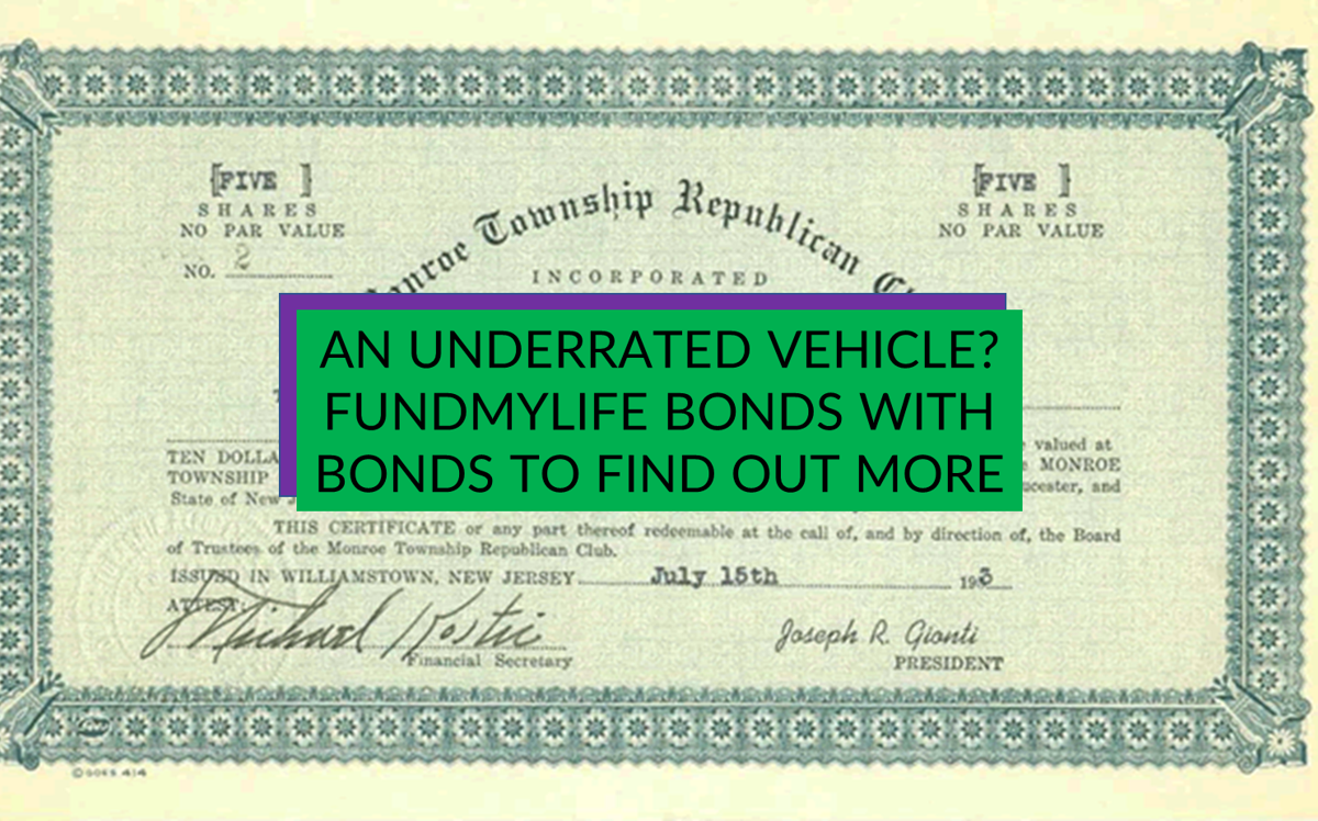An underrated vehicle? fundMyLife bonds with bonds to find out more
