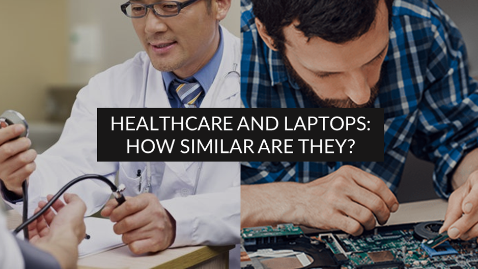 Healthcare and Laptop: How Similar Are They?