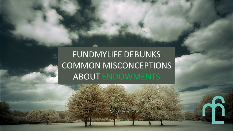 An image that shows that fundMyLife is addressing common misconceptions about endowment plans
