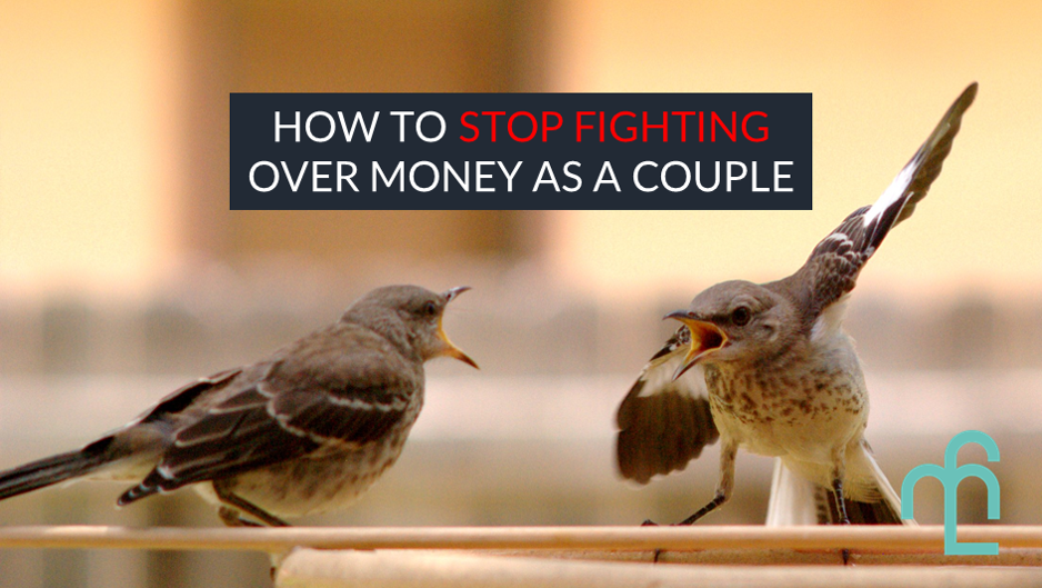 Stop fighting over money in a relationship