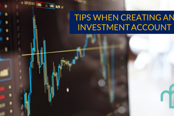 Tips when creating an investment account
