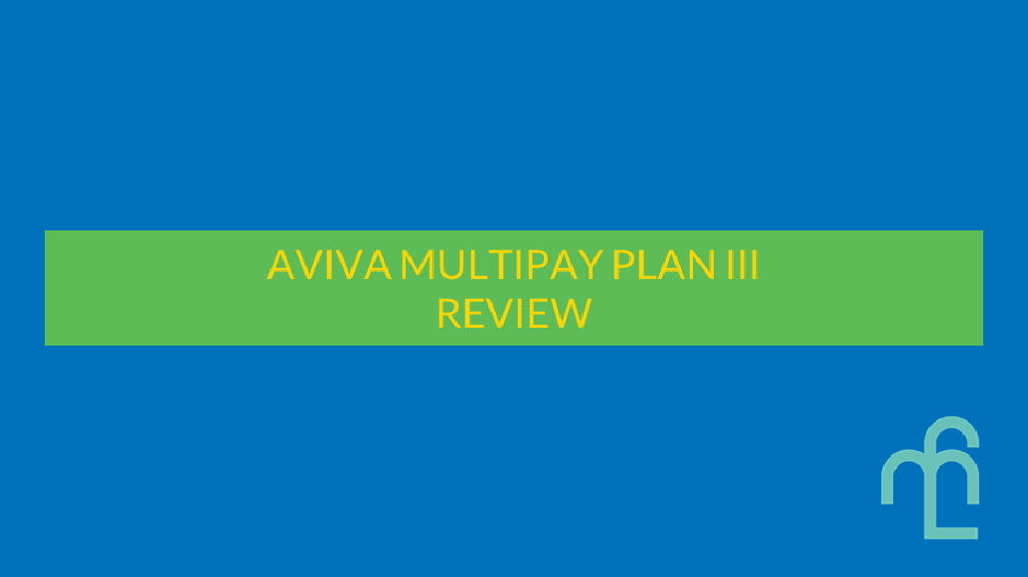 Aviva MultiPay Plan III review