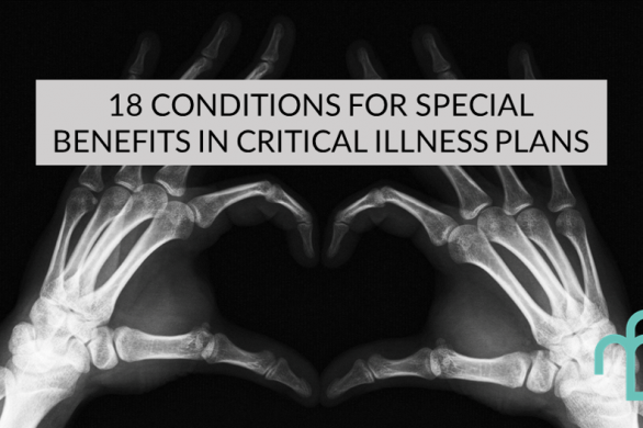 18 special conditions in critical illness plans