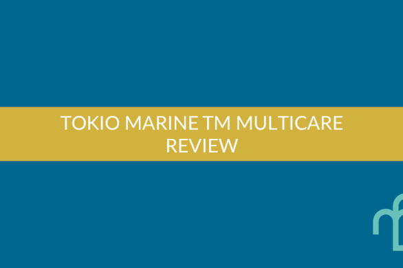 Tokio Marine TM MultiCare Review