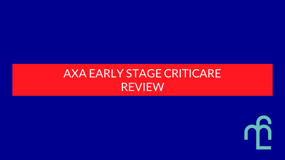 AXA Early Stage CritiCare review