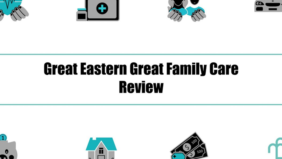 Great Eastern Great Family Care